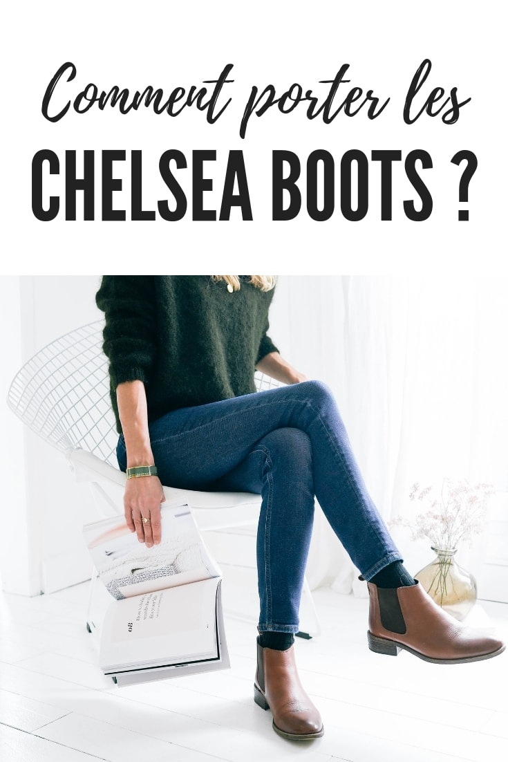 comment porter les bottines chelsea